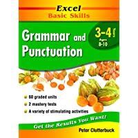 Excel Basic Skills Workbook: Grammar and Punctuation Years 3-4
