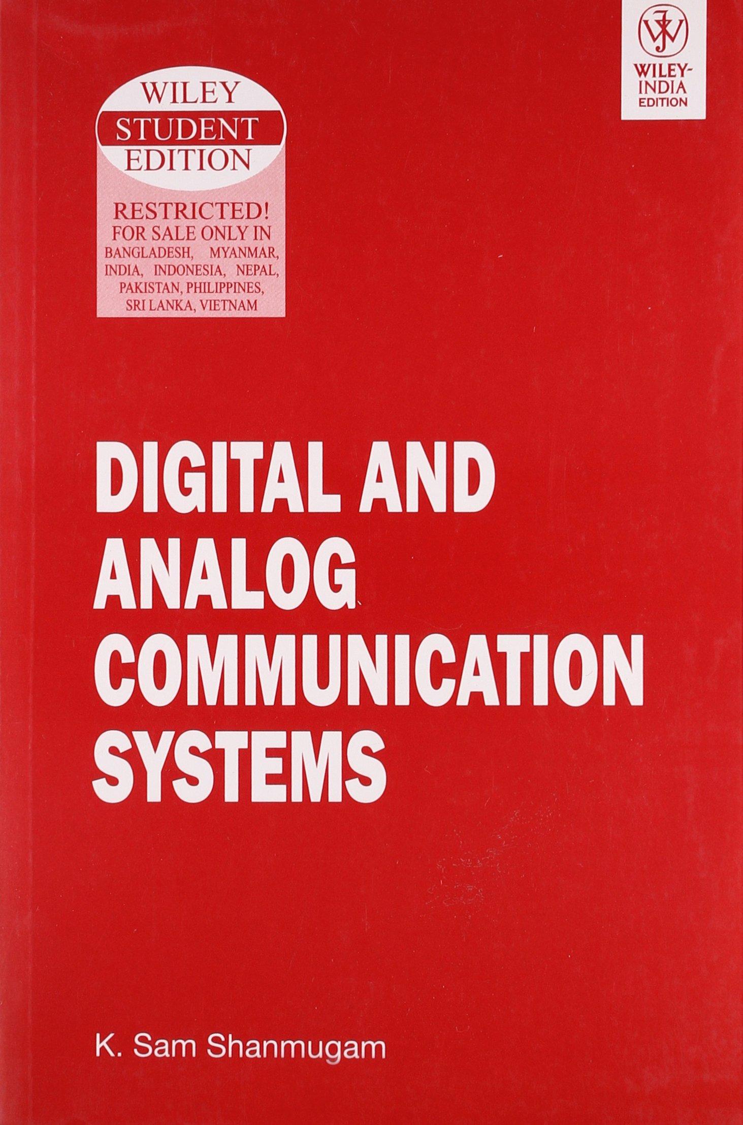 Digital and Analog Communication System: K Sam Shanmugam: 9788126509140:  Amazon.com: Books