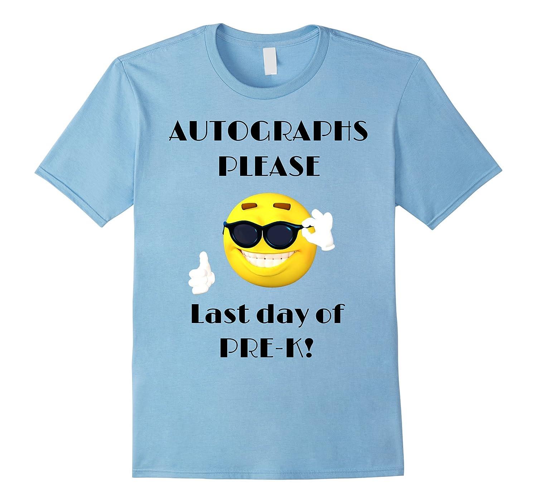 Autographs Please Class Of 2016  2017 Last Day Pre-K Shirt-Vaci