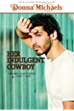 Her Indulgent Cowboy (Harland County Series Book 7)