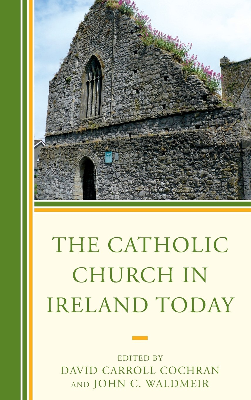 The Catholic Church in Ireland Today pdf