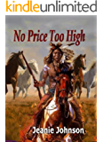 No Price Too High: Inspired by true events