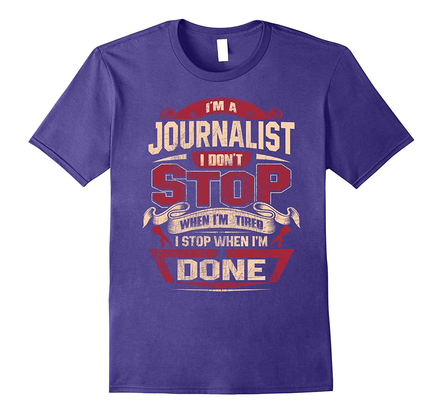 Im A Journalist I Dont Stop T-Shirt-TJ