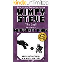 Wimpy Steve Book 14: The End! (An Unofficial Minecraft Diary Book) (Minecraft Diary: Wimpy Steve)