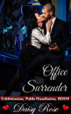 Office Surrender: Exhibitionism, Public Humiliation, BDSM (English Edition)