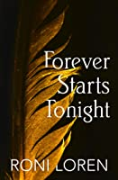 Forever Starts Tonight (A Novella) (Loving On The