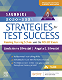 Saunders 2020-2021 Strategies for Test Success - E-Book: Passing Nursing School and the NCLEX Exam