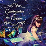 Continuation Of The Dream / コンティニュエイション・オブ・ザ・ドリーム