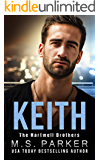 KEITH (The Hartwell Brothers Book 1)