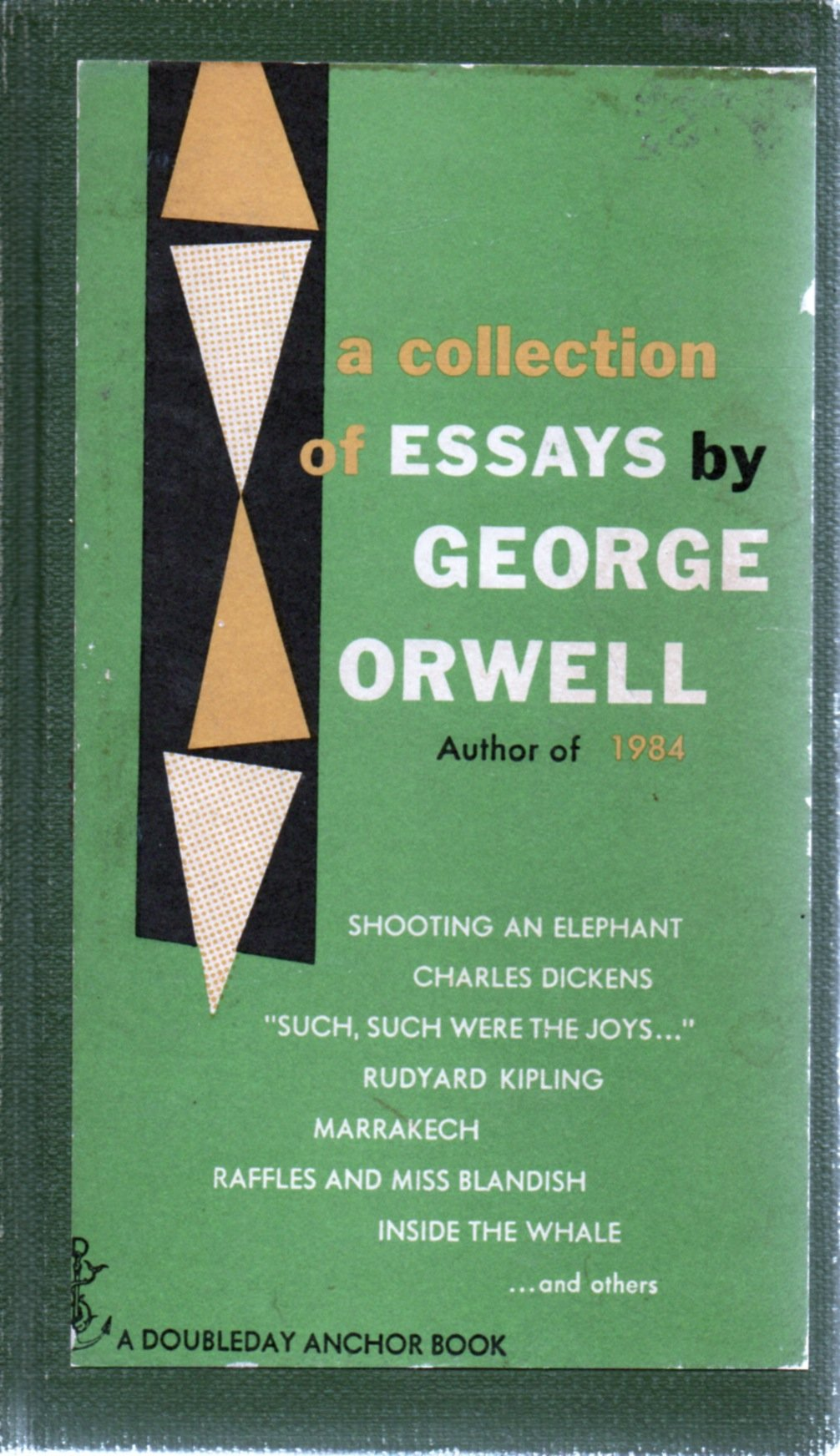 "essays on george orwells In the essay ""shooting an elephant"" george orwell argues that imperialism ruins and hurts not just a countries' economic, cultural and social structure, but has other far reaching consequences oppression undermines the psychological, emotional and behavioral development of mankind."