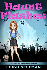 HAUNT FLASHES: A GHOSTLY COZY MYSTERY (HAUNTED HOLLYWOOD MYSTERY SERIES Book 1) Kindle Edition