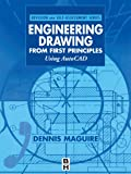 Engineering Drawing From First Principles: Using AutoCAD (Revision & Self-assessment)