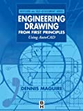 Engineering Drawing From First Principles: Using AutoCAD (Revision and Self-Assessment Series)