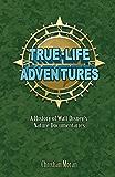 True-Life Adventures: A History of Walt Disney's Nature Documentaries