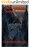 Battle Mage: Dragon Mage (The High King: A Tale of Alus Book 6)