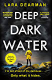 Deep Dark Water: Previously published as The Devil's Claw