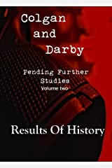 Results of History (Pending Further Studies Book 2) Kindle Edition