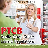 PTCB Audio Study Guide - Laws & Regulations : Be