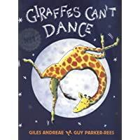 Giraffes Can't Dance: International No.1 Bestseller