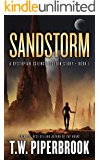 Sandstorm: A Dystopian Science Fiction Story (The Sandstorm Series Book 1)