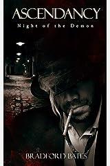 Ascendancy Night of the Demon (Ascendancy Origins Book 3) Kindle Edition