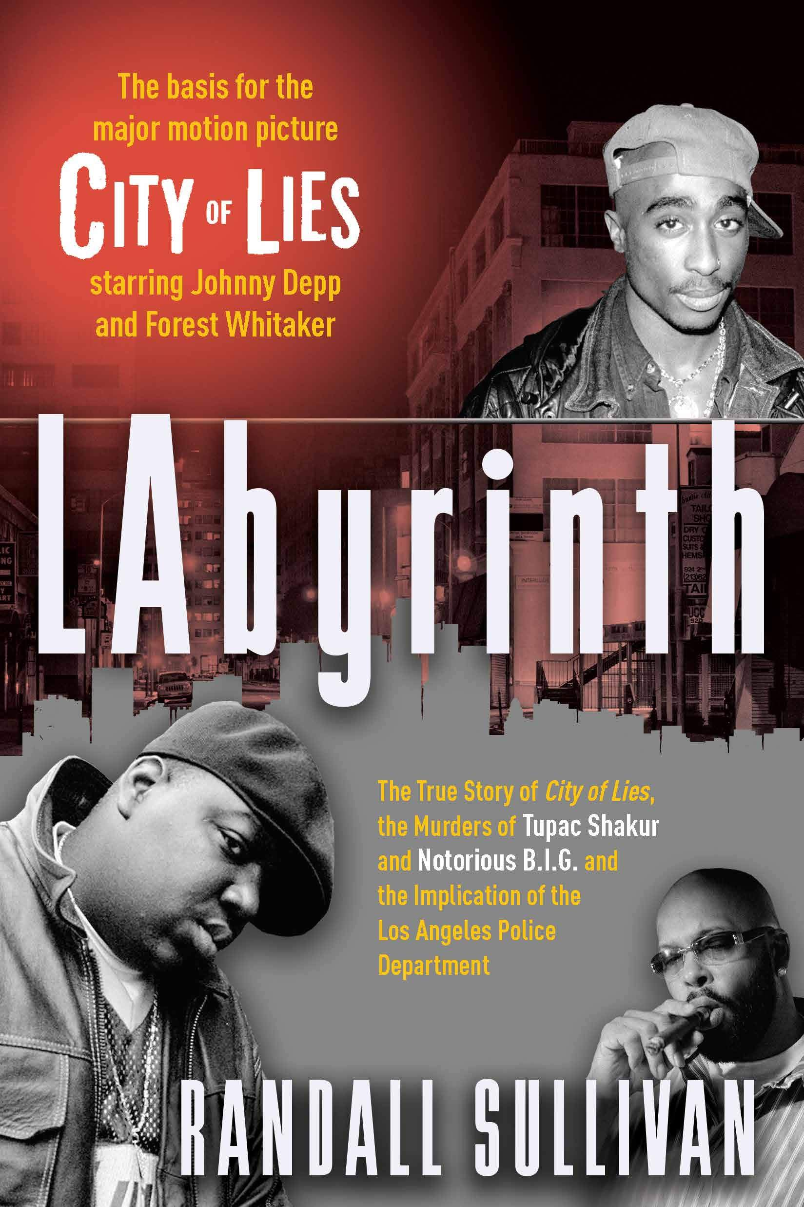 LAbyrinth: A Detective Investigates the Murders of Tupac