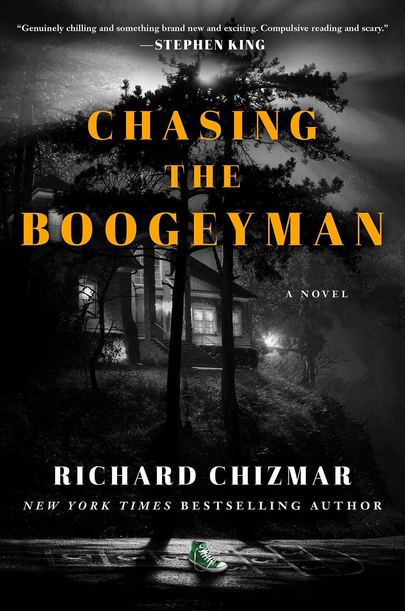 Chasing the Boogeyman: A Novel: Chizmar, Richard: Halloween Horror Books