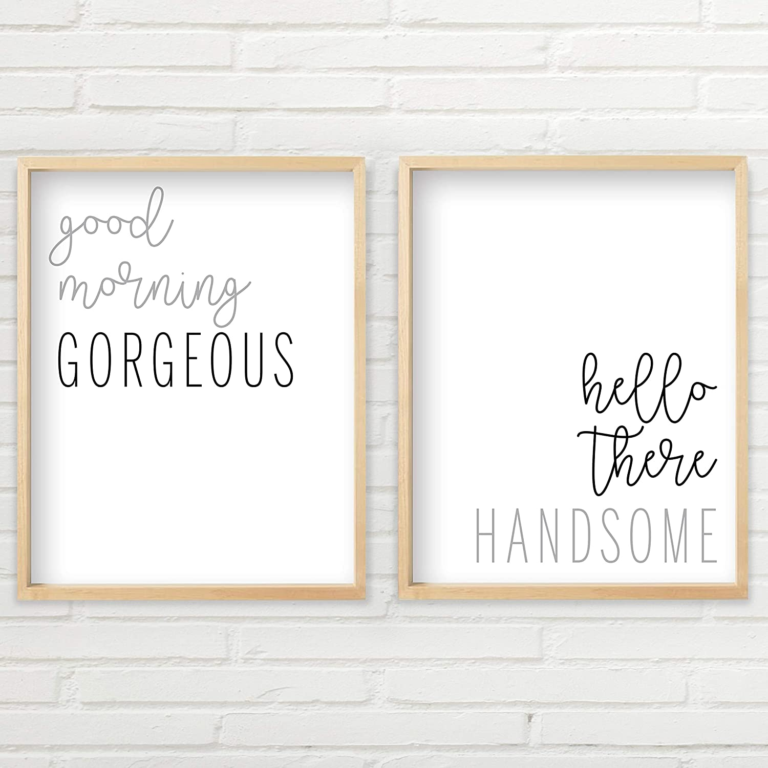 Good Morning Gorgeous Sign (2 Unframed 8x10 inch Prints, Hello Handsome Good Morning Gorgeous Wall Decor, Good Morning Gorgeous Sign Wall Art Set, Typography Art, Minimalist Wall Art)
