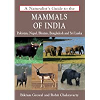 A Naturalist's Guide to the Mammals of India