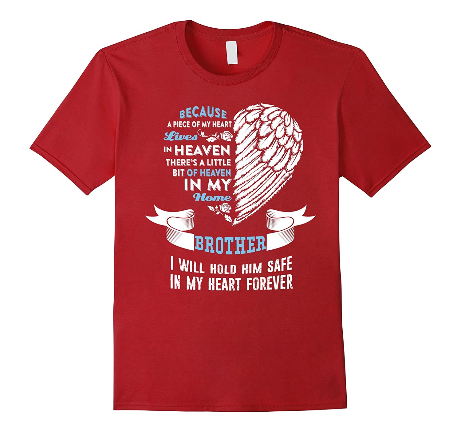 BROTHER MEMORIAL T SHIRT HE LIVES IN HEAVEN MY HOME MY HEART-BN