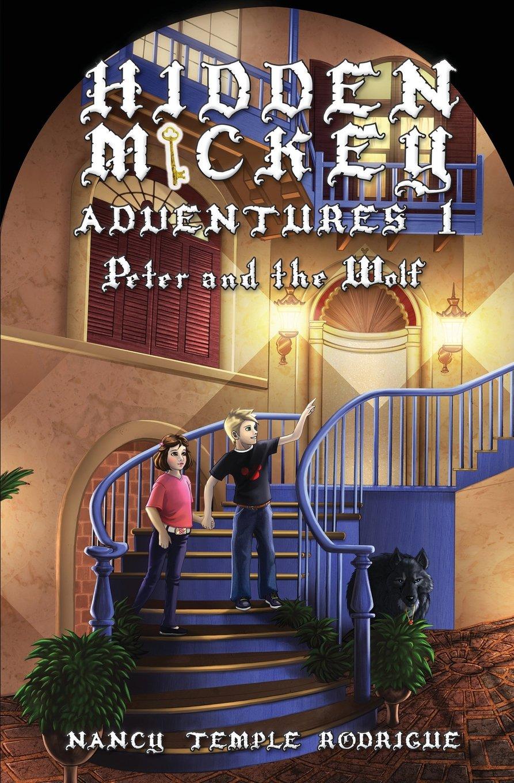 Read Online Hidden Mickey Adventures 1: Peter and the Wolf ebook