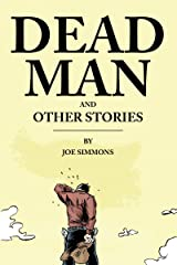 Dead Man & Other Stories Kindle Edition