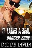 It Takes a SEAL (Danger Zone Book 3)