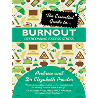 The Essential Guide to Burnout: Overcoming Excess Stress (Essential Guide To... (Lion Hudson))