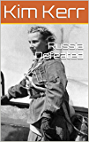 Russia Defeated (The Dunkirk Option Book 2)