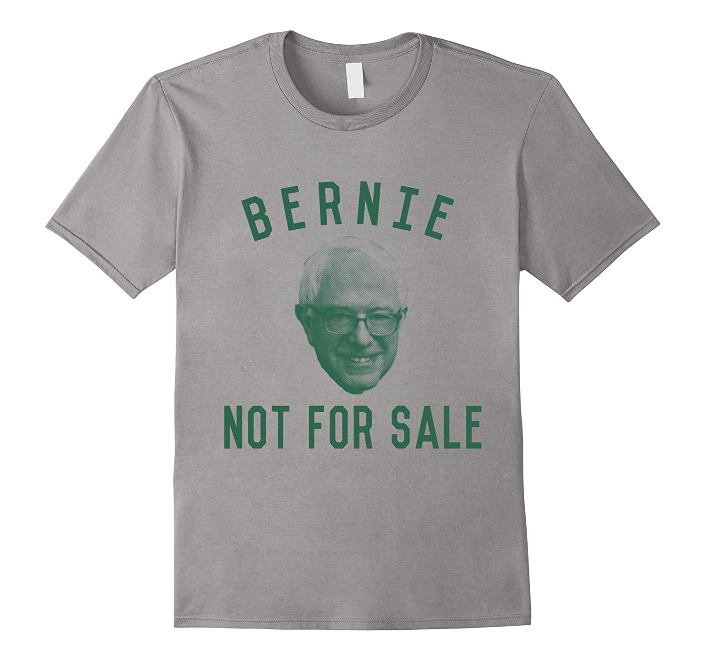 Bernie Sanders is Not For Sale T-Shirt-RT