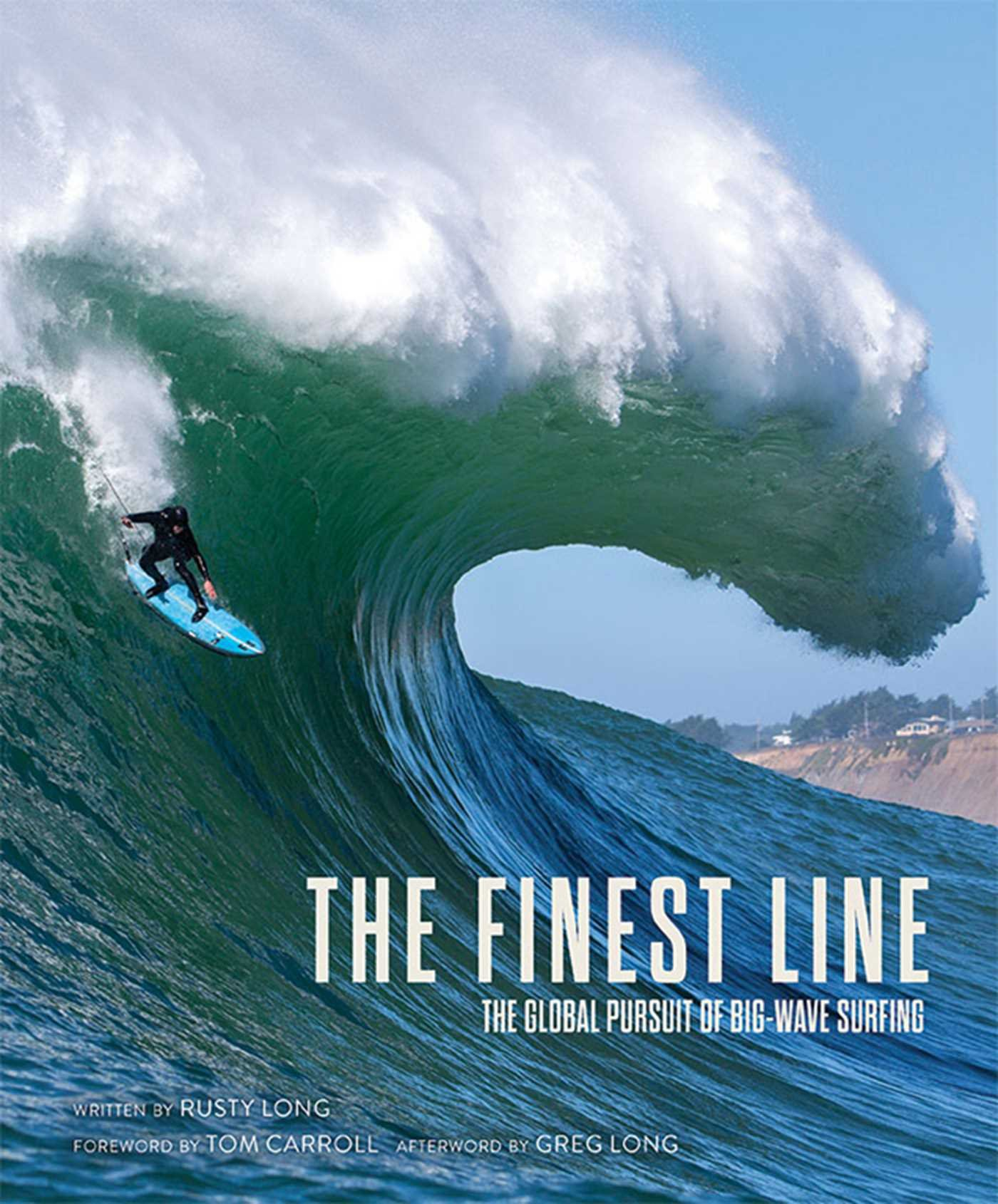 Download The Finest Line: The Global Pursuit of Big-Wave Surfing PDF