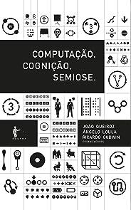 Computação, cognição, semiose