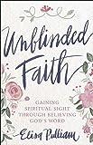 Unblinded Faith