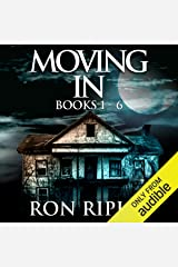 Moving In Series Box Set Books 1 - 6: Supernatural Horror with Scary Ghosts and Haunted Houses Audible Audiobook
