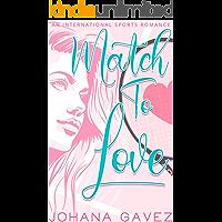 Match to Love (International Sports Romance) (English Edition)
