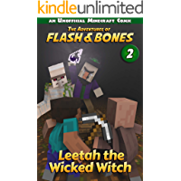 Leetah the Wicked Witch: Fun Comics for Kids (Flash and Bones Book 2)