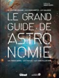 Le grand guide de l'Astronomie 3e édition