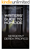 Writers' Guide to Homicide: The mystery writers' textbook on murder and policework.