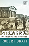 Stravinsky: Discoveries and Memories (English Edition)
