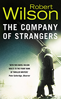 Amazon a small death in lisbon ebook robert wilson kindle store the company of strangers fandeluxe Ebook collections