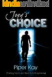 Joey's Choice