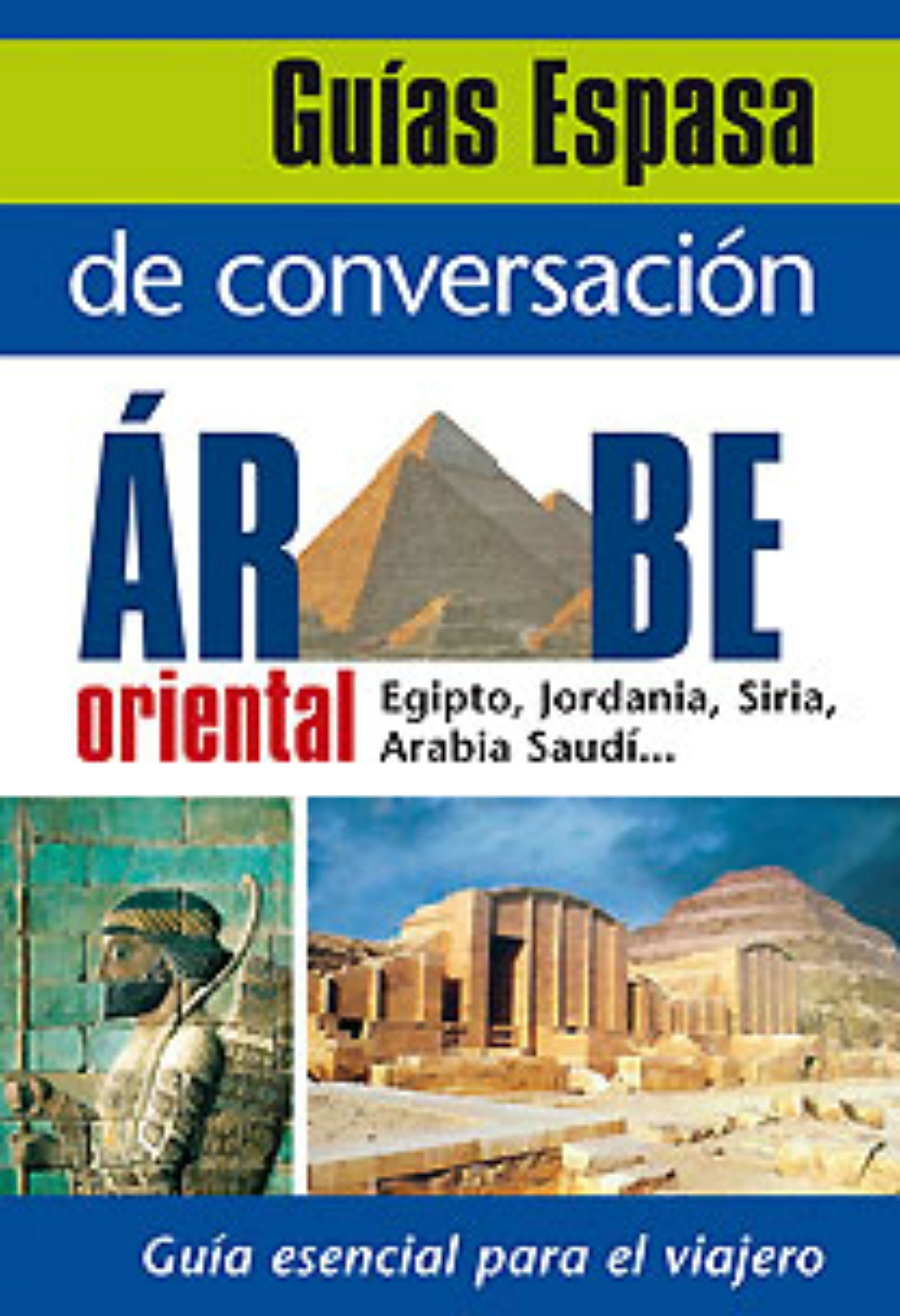 Guía de conversación árabe oriental (Spanish) Paperback – January 1, 1900