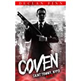 Coven: A Catholic Action Horror Novel (Saint Tommy, NYPD Book 7)