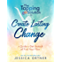 The Tapping Solution to Create Lasting Change: A Guide to Get Unstuck and Find Your Flow